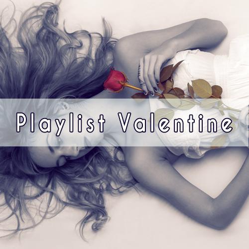 Playlist Valentine