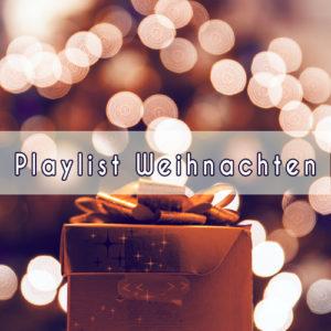 Playlist Weihnachten