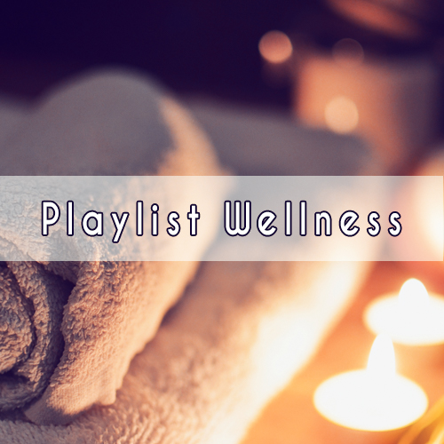 Playlist Wellness